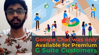 Google Chat was only available for Premium G Suite customers | ENGLISH | TECHBYTES