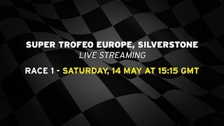 SuperTrofeo - Silverstone2016 Race 1 Full Race