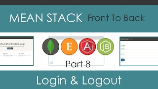 MEAN Stack Front To Back [Part 8] - Login & Logout