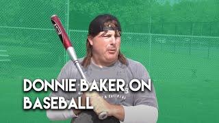 Donnie Baker on Baseball