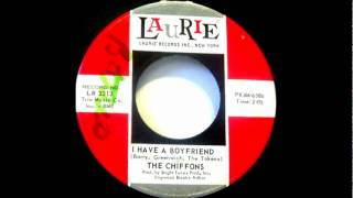 The Chiffons - I  Have A Boyfriend- 1963 45-Laurie Records -- LR 3212.wmv