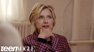 Hillary Clinton On Why She's Not Running For President Again | Teen Vogue