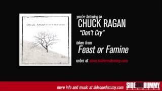 "Chuck Ragan - ""Don't Cry"""