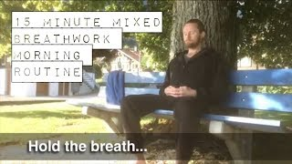 15 minute mixed breathwork morning routine