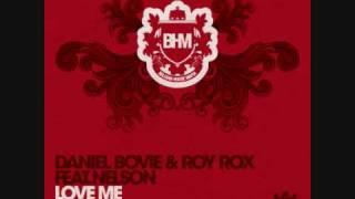 """Daniel Bovie & Roy Rox ft Nelson """"Love Me"""""""