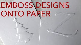 How To Emboss Paper With Awesome Designs