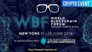 World Blockchain Forum NYC 2018 – New York's Better Blockchain Conference - Digital Notice