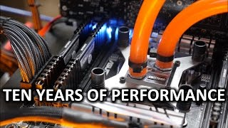 TEN YEARS of Water Cooling Performance Tested! - Through The Ages Ep. 1