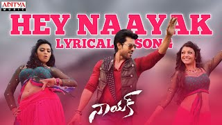 Naayak Full Songs With Lyrics - Hey Naayak Song - Ram