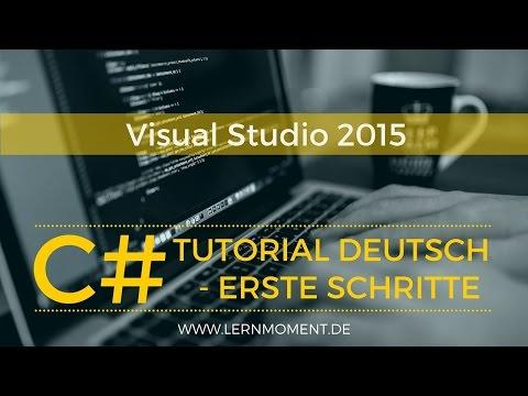 Visual Studio 2015 installieren & verwenden   C# Tutorial Deutsch