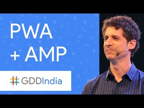 PWA + AMP = Easy for Users and Developers Alike (GDD India