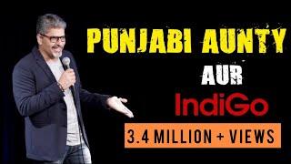 Punjabi Aunty Aur Indigo - Stand up Comedy by Manish Tyagi