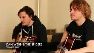 Dan Webb and the Spiders - probably best