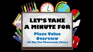 Place Value Overview (Up To The Ten Thousands Place)