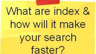 SQL Server Training And Interview Question: What Is Index And How Does It Make Your Search Faster ?.