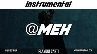 Playboi Carti - @ MEH (INSTRUMENTAL) *reprod*