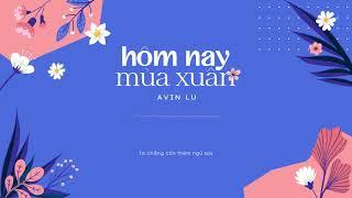 Hôm Nay Mùa Xuân - Avin Lu | OST phim Sài Gòn Trong Cơn Mưa | Lyric Video