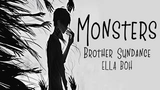 Nightcore → Monsters ♪ (Brother Sundance  Ella Boh) LYRICS ✔︎