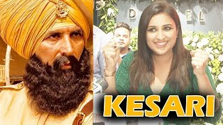 Parineeti Chopra Said I Am Very Excited For Kesari Movie | Akshay Kumar