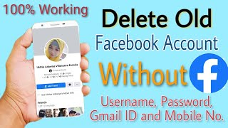 How To Delete Old Facebook Account W/o Password, Username, Gmail ID & Mobile No. | Tagalog Tutorial