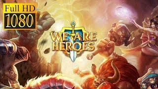 We Are Heroes Game Review 1080P Official Joy Role Playing 2016