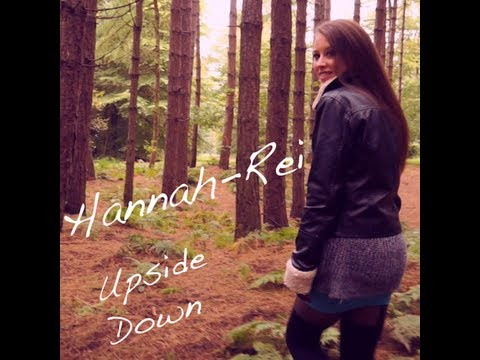 Hannah-Rei - Upside Down (Official Video)