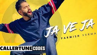Ja Ve Ja (CRBT Codes) | Parmish Verma | Latest Punjabi Songs 2019 | Speed Records