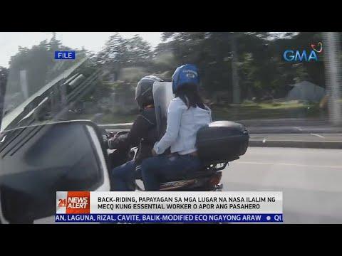 [GMA]  24 Oras News Alert: Back-riding, papayagan na sa MECQ kung essential worker o APOR ang pasahero