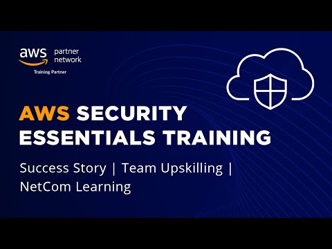 AWS Security Essentials Training   Success Story   Team Upskilling ...
