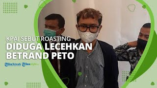 KPAI Sebut Roasting Komika Ridwan Remin Diduga Lecehkan Betrand Peto