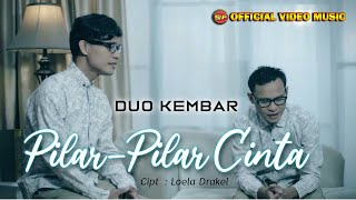 Duo Kembar - Pilar Pilar Cinta ( Official Music Video )#music