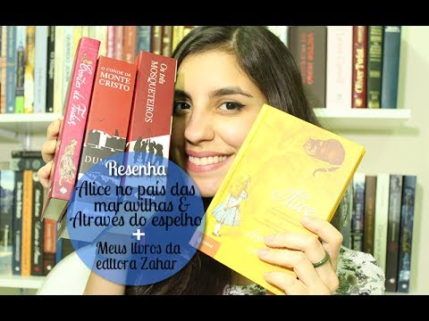 [Resenha] Alice no país das maravilhas & Através do espelho + Meus livros da Zahar