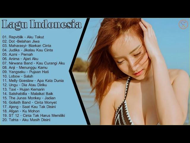 20 Hits Lagu Indonesia Terbaru 2018   Azmi, Repvblik, Anji, Judika, Melly Goeslaw, Dot