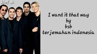 Backstreet Boys - I want it That Way (Lyrics) Terjemahan Bahasa indonesia