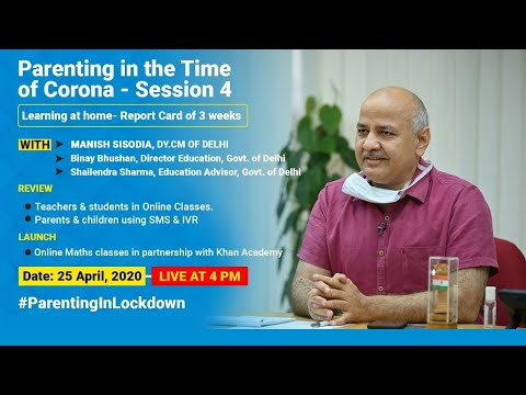 Report Card of 3 Weeks || Parenting in the time of Corona - Session 4 || with Manish Sisodia