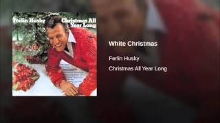 White Christmas    Ferlin Husky