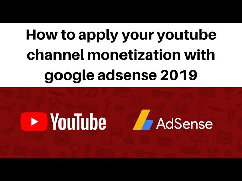 How to apply your youtube channel monetization with google adsense 2019