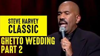 Ghetto Wedding 2 | Steve Harvey Classic