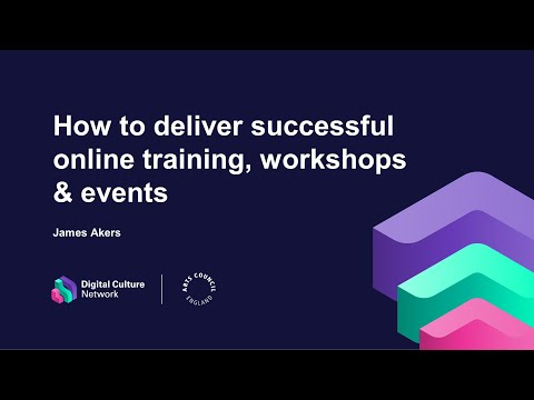 How to deliver successful online training, workshops and events ...