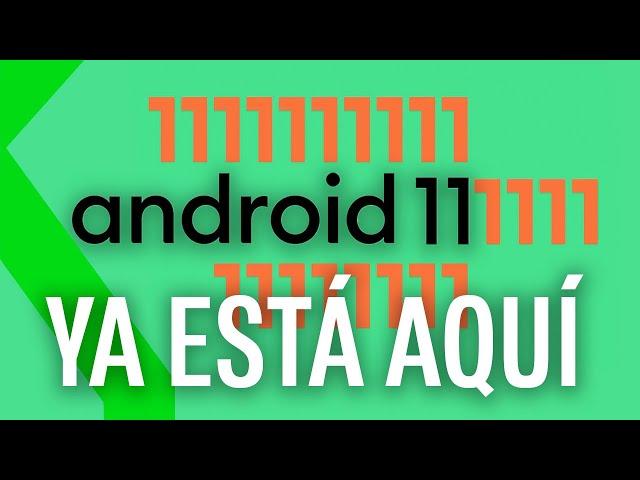 ANDROID 11 YA ESTÁ AQUÍ!: NOVEDADES y DIFERENCIAS con ANDROID 10