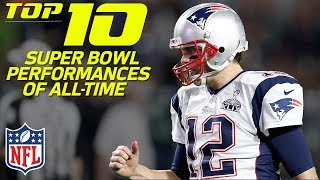 Top 10 Super Bowl Performances of All-Time   NFL Highlights