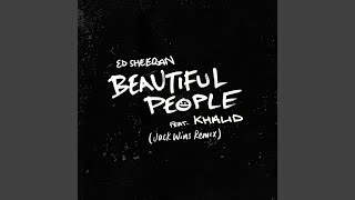 Beautiful People (feat. Khalid) (Jack Wins Remix)