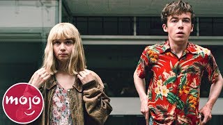 Top 10 Best Moments From The End of The F***ing World