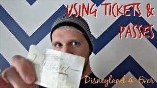 Basics of Using Disneyland Tickets & Passes