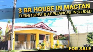 3BR House & Lot in Mactan For Sale 2017 - 2018 (Furnitures & Appliances Included)