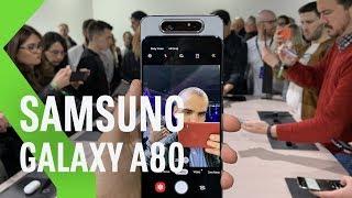 Samsung Galaxy A80: la CÁMARA GIRATORIA de SAMSUNG | Primeras impresiones