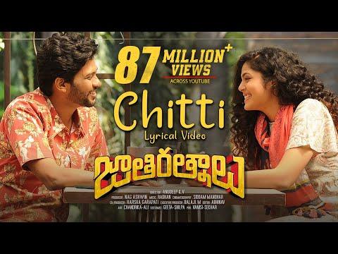Chitti Lyrical Video Song - Jathi Ratnalu