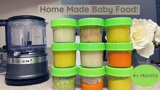 Homemade Baby Food 4 + Months *Pediatrician approved*