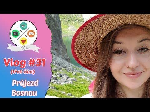 Vlog #31 | Tour de Balkan | část třetí | Průjezd Bosnou (3/8)