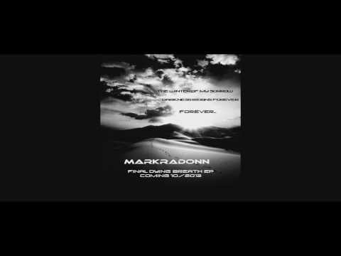 MARKRADONN promo video 2013 with EP samples